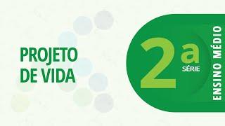 2ª Série EM – Projeto de Vida -Missão permanente: Desenvolvimento socioemocional – 07/04/2021