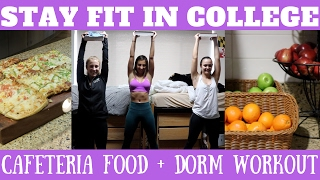STAY FIT IN COLLEGE | What To Eat At The Dining Hall + Dorm Workout