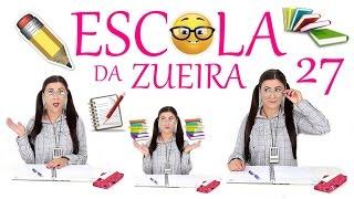 ESCOLA DA ZUEIRA  27 NERDNANDA A ESCOLHIDA
