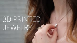 3D Printed Metal Jewelry (+unboxing)