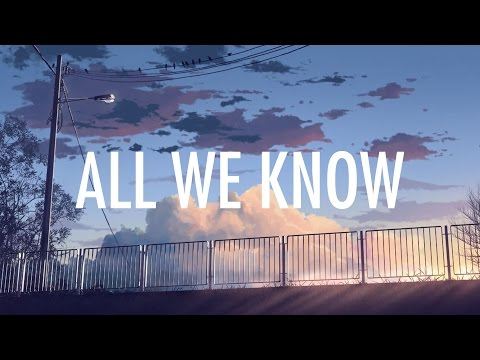 All We Know (Lyric Video) [Feat. Phoebe Ryan]