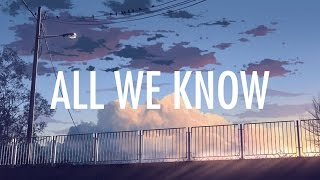 The Chainsmokers – All We Know (Lyrics / Lyric Video) ft