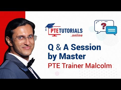 WATCH: Question & Answers Session by Master PTE Trainer Malcolm