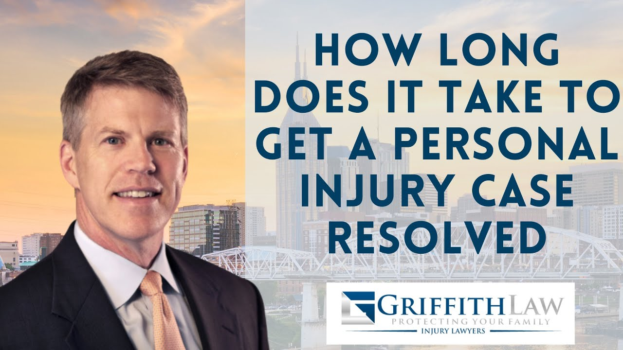 How Long Does It Take To Get A Personal Injury Case Resolved In Tennessee?