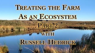 Gave Brown Ecosystem restoration farming Pt 2