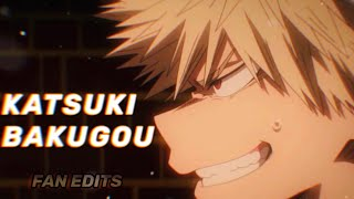 (KATSUKI BAKUGOU) 💥*fan edits 4* 🔥here we just can't forget about this man🙄