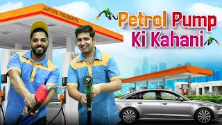 PETROL PUMP KI KAHANI || JaiPuru - Download this Video in MP3, M4A, WEBM, MP4, 3GP