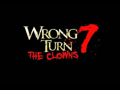 Wrong Turn 7 - The Clown Official Trailer 2018