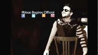 Abbas Bagirov - Ureyim (Alem Gozel albomundan )