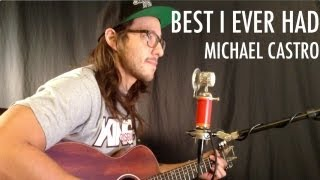 """Gavin Degraw   """"Best I Ever Had"""" (Michael Castro Acoustic Cover)"""