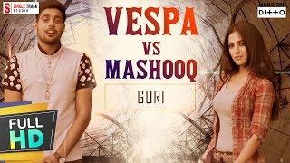 Guri | Vespa Vs Mashooq  | Latest New Punjabi Songs 2017 | Compilation | SMI AUDIO Hit Folk Songs