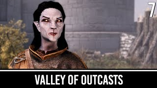 Skyrim Mods: Valley of Outcasts - Part 7