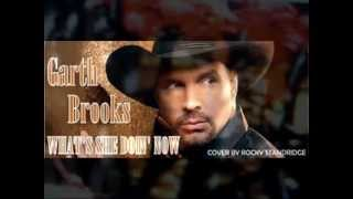 GARTH-WHAT'S SHE DOING NOW-(LYRICS)