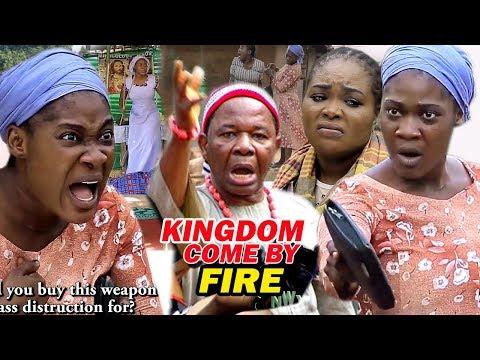 KINGDOM COME BY FIRE SEASON 3&4 - 2019 TRENDING LATEST NIGERIAN NOLLYWOOD MOVIES | FULL HD