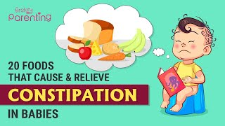 20 Foods That Cause and Relieve Constipation in Babies