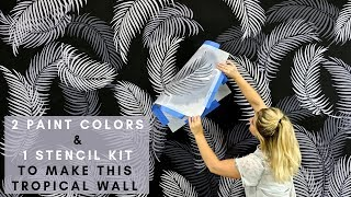 How To Stencil A Palm Fronds Tropical Wall With 2 Paint Colors & 1 Wall Stencil Kit