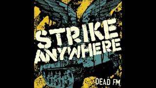 Strike Anywhere - Dead FM (Full Album)