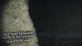 All That Remains - Alone in the Darkness