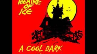 Theatre Of Ice-Radio Has Gone Insane