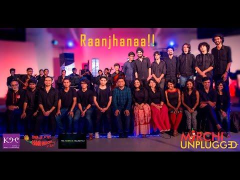Raanjhanaa-A.R. Rahman-For Radio Mirchi Unplugged