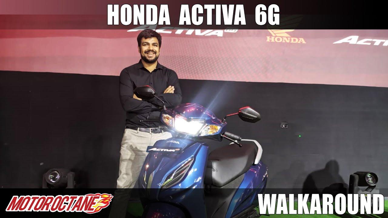 Motoroctane Youtube Video - Honda Activa 6G Price, Variants, Walkaround - Hindi mein