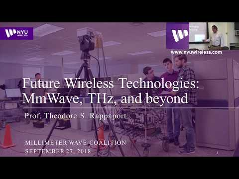 Future Wireless Technologies: mmWave, THz, & Beyond - mmWave Coalition - Ted Rappaport