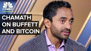 Chamath Palihapitiya: I Am A Buffett 'Disciple' But He's Wrong About Bitcoin | CNBC
