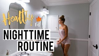 My Real HEALTHY Fall Nighttime Routine 2017