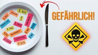 Achtung: Das sind die gefährlichsten Zusatzstoffe in Lebensmitteln!