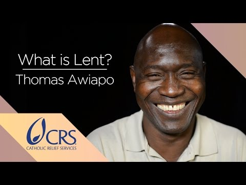 Thomas Awiapo | What is Lent?