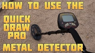 Metal Detecting:  How to Use the Bounty Hunter Quick Draw Pro