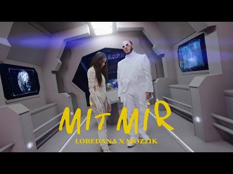 LOREDANA ft. MOZZIK - Mit Mir