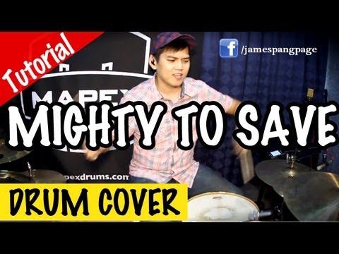 Hillsong - Mighty To Save (Drum Cover and Easy Tutorial)