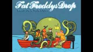 Fat Freddy's Drop - Ernie (Based on a True Story)