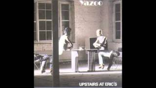 Yazoo - Bad Connection