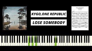 Kygo, One Republic - Lose Somebody (AMAZING PIANO TUTORIAL & COVER)