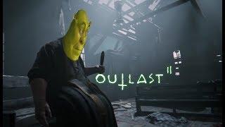 МОНТАЖ ПО OUTLAST II [Shrek Edition]