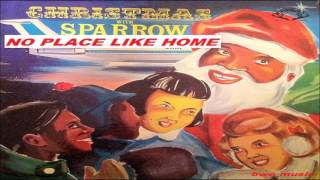Mighty Sparrow -  NO PLACE LIKE HOME  (CHRISTMAS MUSIC -  TRINIDAD)