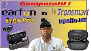 Tronsmart Apollo Air VS EarFun Free Pro - Test Démo Review - Résultat des Concours !