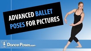 Advanced Ballet Poses For Pictures