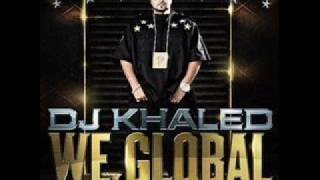 Dj Khaled - We Global - 1 - Standing on the mountain top