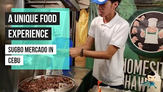 SUGBO MERCADO CEBU NIGHT MARKET - A UNIQUE CEBUANO FOOD EXPERIENCE