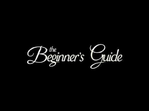 The Beginner's Guide - Trailer thumbnail