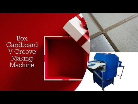 Rigid Cardboard & MDF V Grooving Machine
