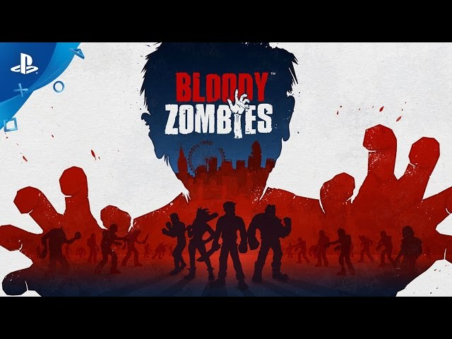 Bloody Zombies - Best VR of E3 2017 - Nominee