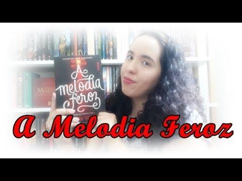 A Melodia Feroz, Victoria Schwab | VEDA #3 | Um Livro e Só