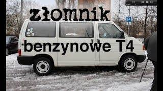 Złomnik – Jak się żyje z benzynowym VW T4?