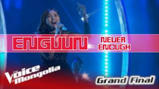 Enguun - Never Enough Lyrics Voice Of Mongolia 2018