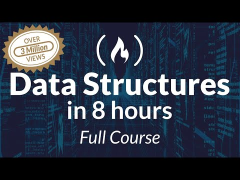 Data Structures Easy to Advanced Course - Full Tutorial from a ...