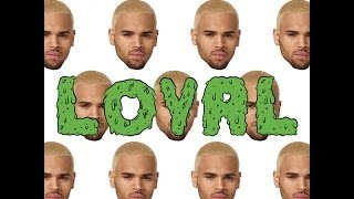 Chris Brown - 'Loyal' (feat. Lil Wayne & Tyga) {CLEAN / AUDIO}